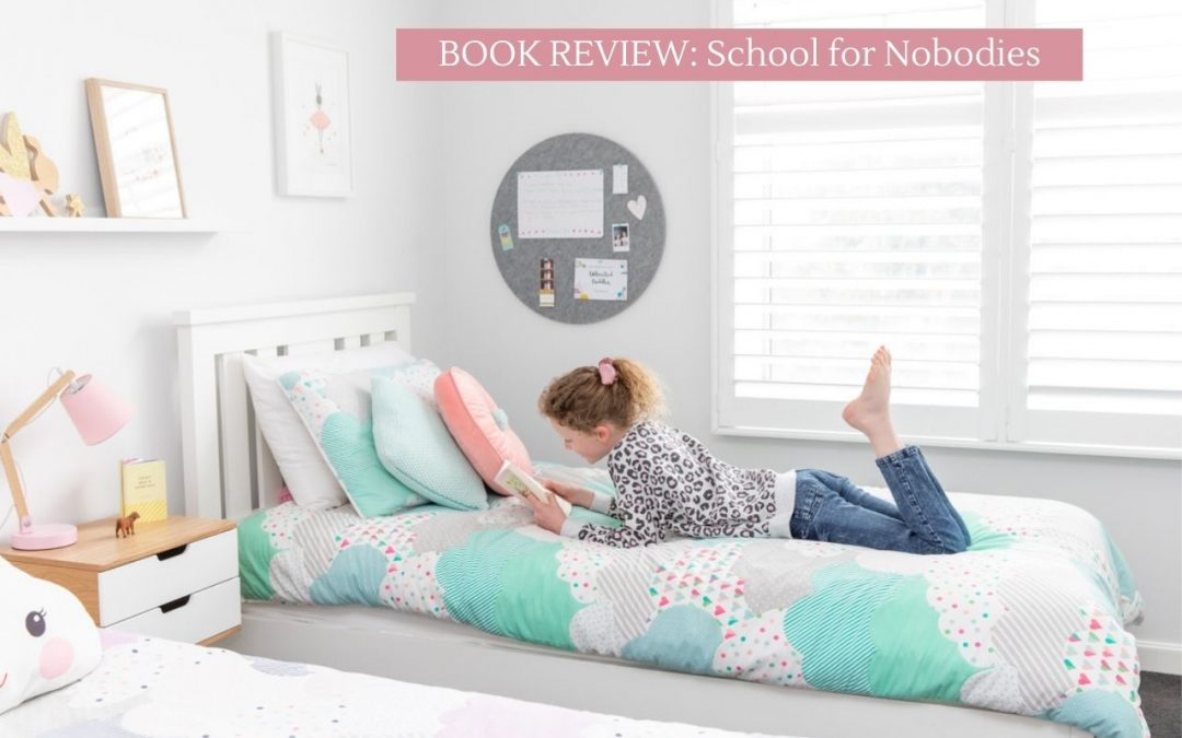 School For Nobodies Book Review